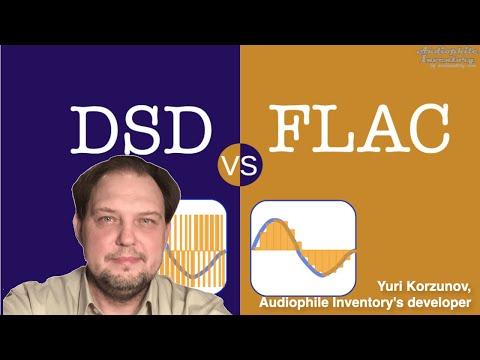 DSD versus FLAC [Watch Audio Format Explanation]