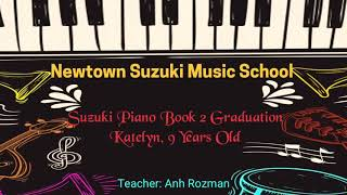 Newtown Suzuki Music School, Piano Book 2 Graduation, Teacher Anh Rozman