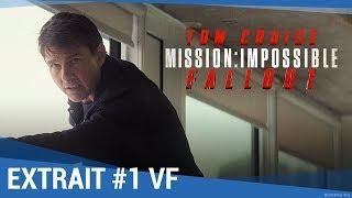 MISSION : IMPOSSIBLE – FALLOUT – Saut (dans le vide) – VF - [maintenant en vidéo]