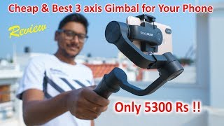 Cheap & Best 3 axis Smart Gimbal for Your Phone !! Only 5300Rs