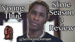 Young Thug - Slime Season 3 (Review)