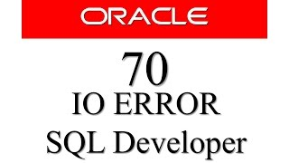 Oracle Database Tutorial 70: IO ERROR: The network adapter could not establish the connection