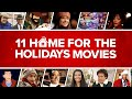 11 Home For the Holidays Movies   Fandango All Access