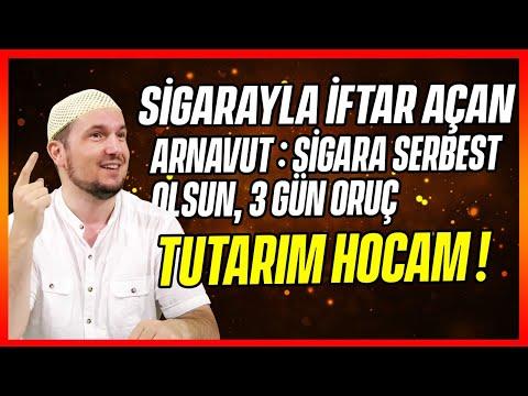 İftarı Sigarayla Açan Var! (Arnavut: Sigara Serbest Olsun, 3 Gün Oruç Tutarım Hocam!) / Kerem Önder