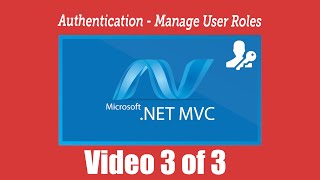 Authentication - MVC Web Application - Manage User Roles