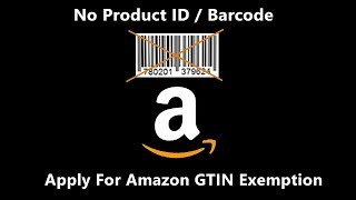 How to add products on amazon without product id / barcode 2020