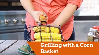 Grilling with a Corn Basket