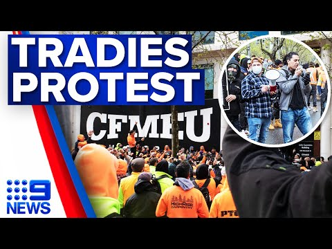 Construction workers protest outside Melbourne CFMEU office   9 News Australia