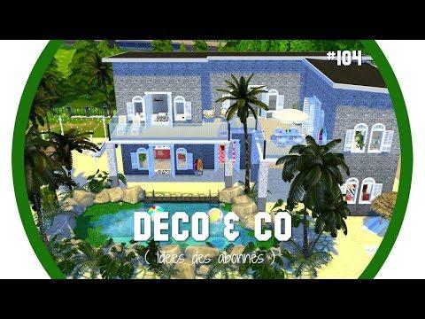 Les Sims 4   DECO & CO #104   IDEES DES ABONNES   VILLA DE TELEREALITE + CC DOWNLOAD