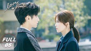 【FULL】Love is Sweet EP05 | 半是蜜糖半是伤 | iQIYI