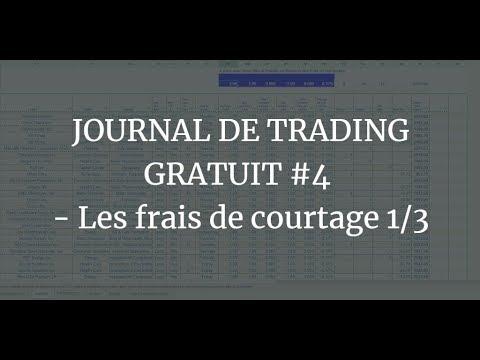 JOURNAL DE TRADING GRATUIT #4 - Les frais de courtage 1/4 1