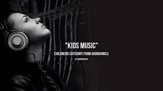 Kids Music - Music from Audiojungle