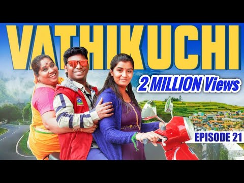 Download VATHIKUCHI - Episode 21 || Tamil Web Series Comedy || Husband Wife Series || Nanjil Vijayan