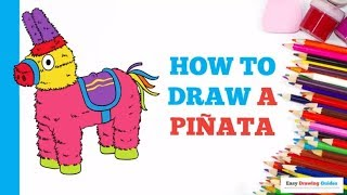 How to Draw a Piñata in a Few Easy Steps: Drawing Tutorial for Kids and Beginners