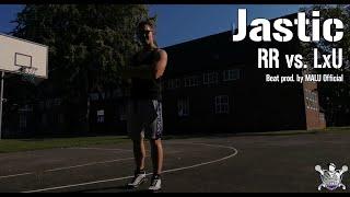 RR: Jastic25 vs. LxU