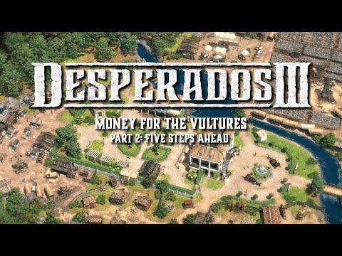 Desperados III - Money for the Vultures Part 2 Trailer