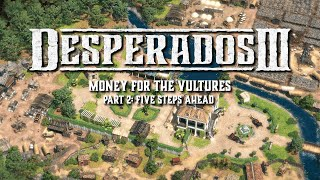Desperados III - Money for the Vultures Part 2 Trailer
