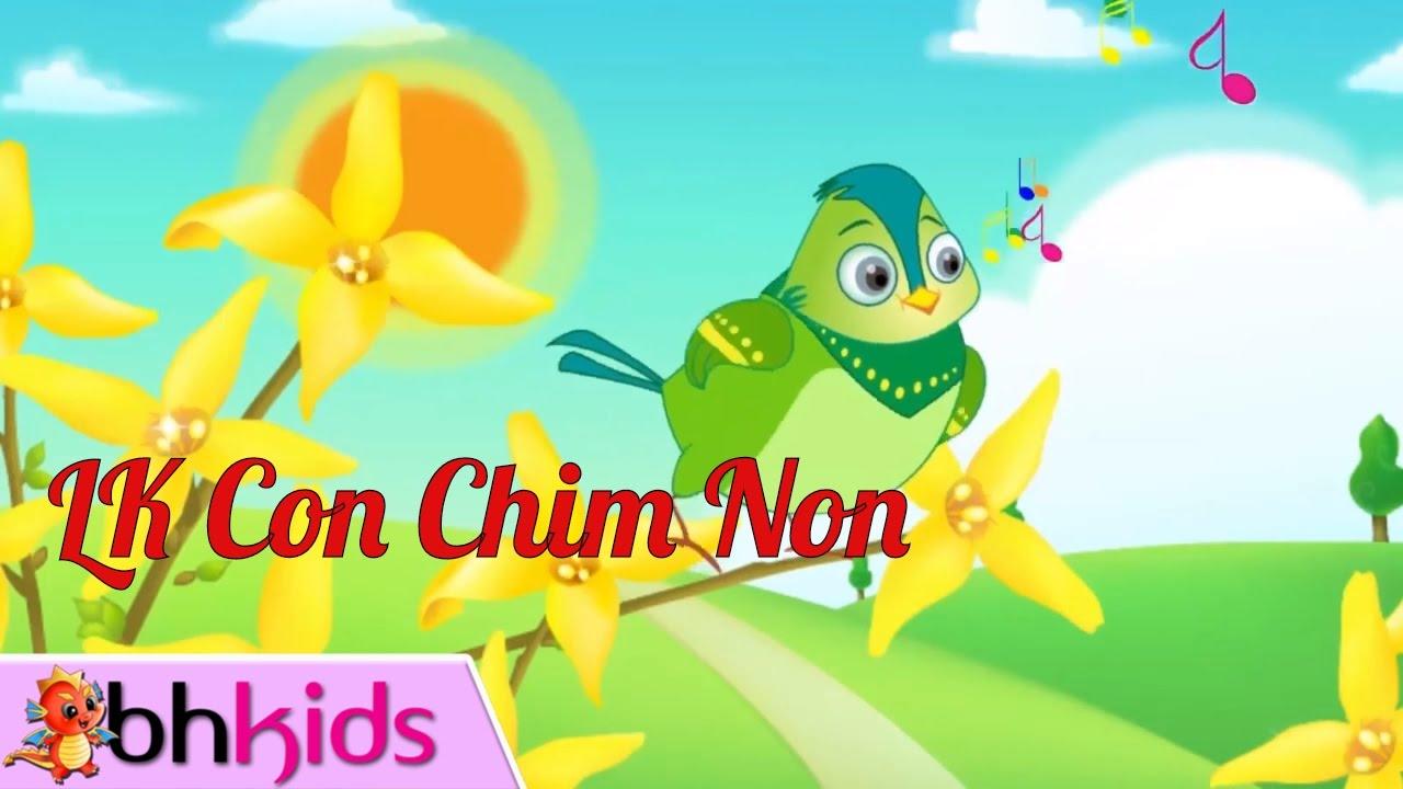 Con Chim Non – Nhạc Thiếu Nhi Vui Nhộn Bé Ăn Ngon