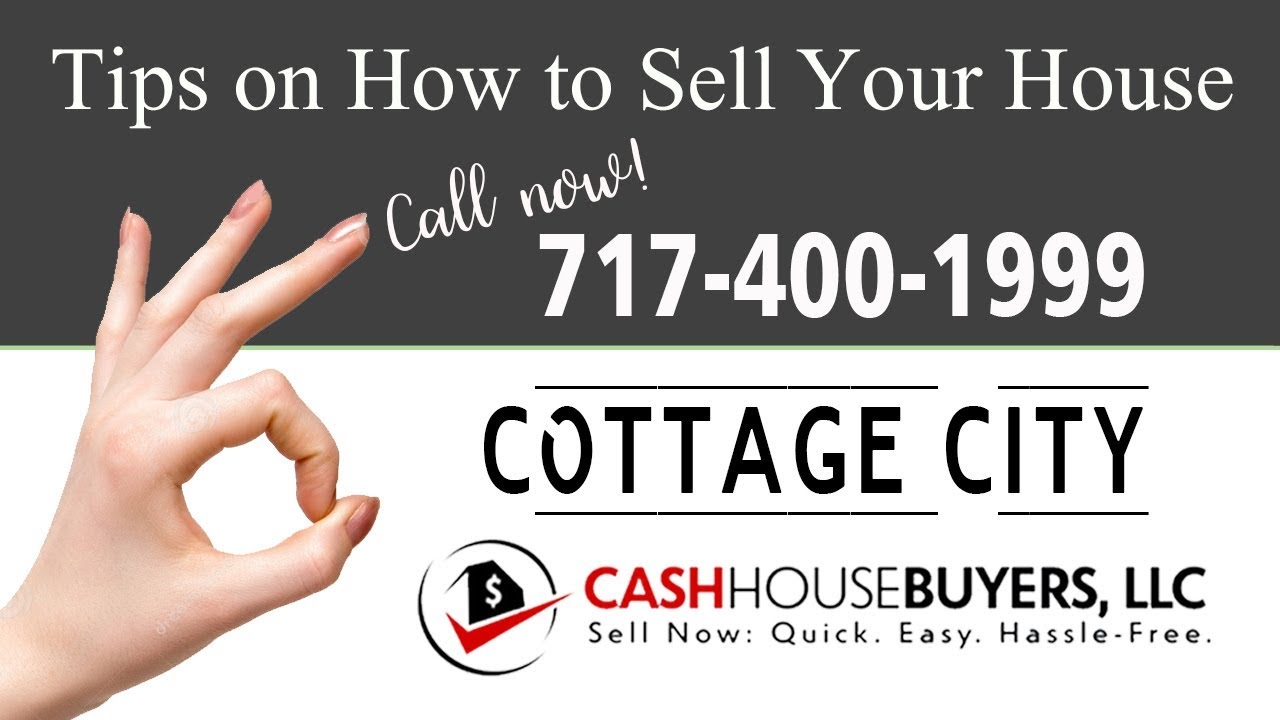 Tips Sell House Fast Cottage City | Call 7174001999 | We Buy Houses Cottage City