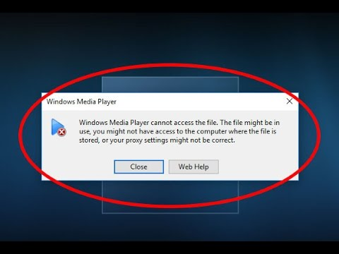Fix Windows Media Player cannot access the file-The file might be in use