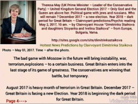 Theresa May - UK General Election 2017 - Only God and the Queen are above  her - Psychic predictions