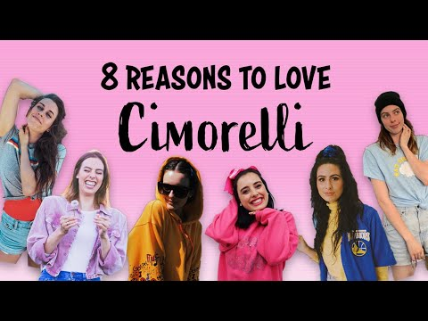 8 REASONS TO LOVE CIMORELLI
