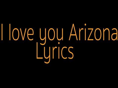 I love you Arizona-lyrics