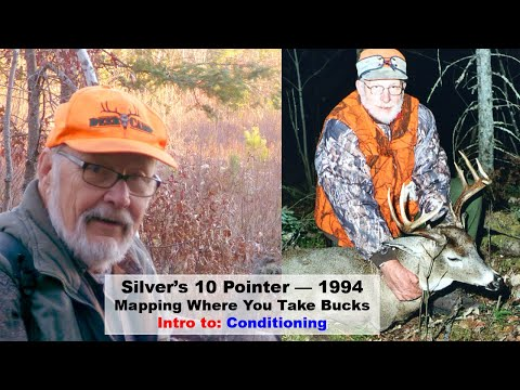 Hunting A Big Buck — Example 12  (Silver's 10 Pointer) (Mapping) (Intro To Whitetail