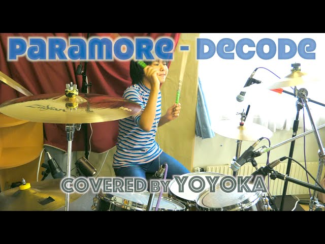 Paramore - Decode / Drum Covered by Yoyoka