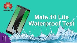 Huawei Mate 10 Lite Waterproof Test | Huawei Honor 9i