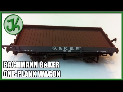 Unboxing the Bachmann G&KER One plank Wagon 37-475Z