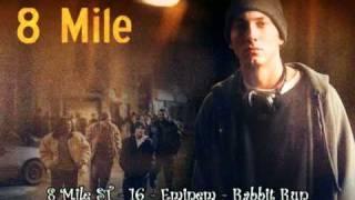 8 Mile ST - 16 - Eminem - Rabbit Run