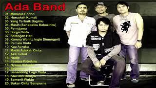 Gambar cover Ada Band   Lagu Pilihan Terbaik Ada Band  Full Album  Lagu Pop Indonesia Terpopuler Tahun 2000an