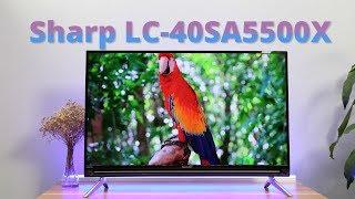 ✅VnReview - Đánh giá Tivi Sharp 40 inch LC-40SA5500X