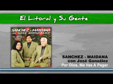 Sanchez - Maidana - Por Dios, Me Vas A Pagar