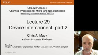 Lecture 29 (CHE 323) Device Interconnect, part 2
