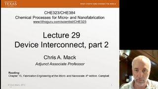 Lecture 29 (CHE 323) Device Interconnect, part 2