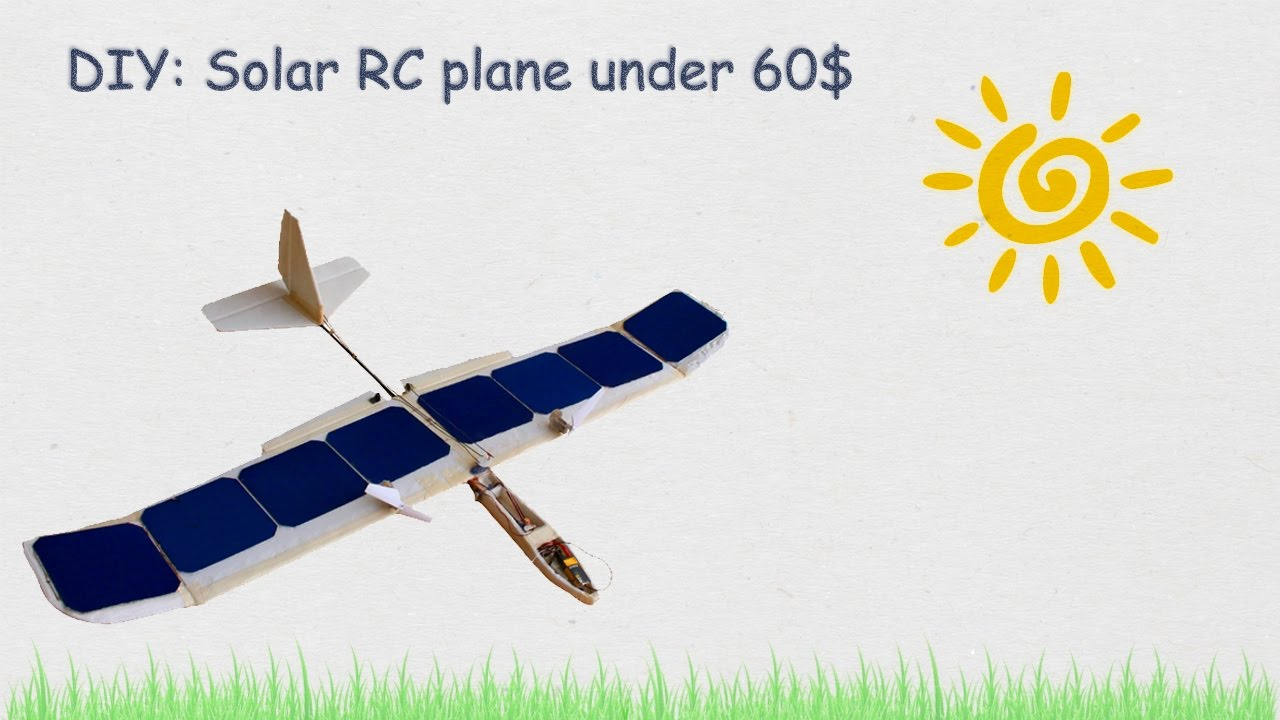 Solar RC Plane Under 60$: 8 Steps (with Pictures)
