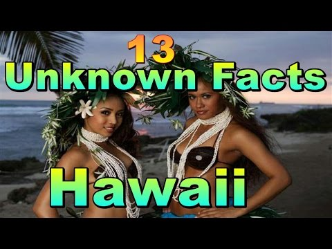 13 Unknown Facts about Hawaii