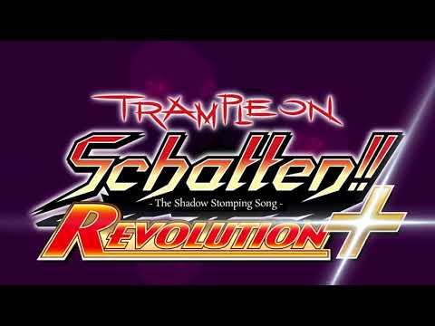 Trample on Schatten!! Revolution+ Official Trailer