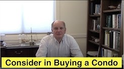 Considerations in Buying a Condominium