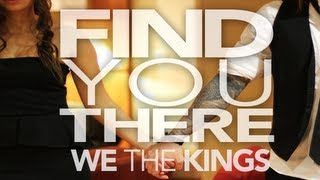 Repeat youtube video We The Kings - Find You There (Official Lyric Video)