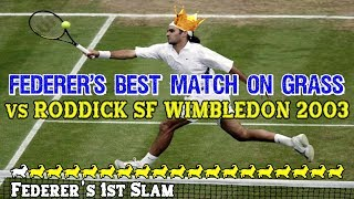 Federer's BEST match on GRASS! ● vs Roddick SF Wimbledon 2003 NBC Highlights
