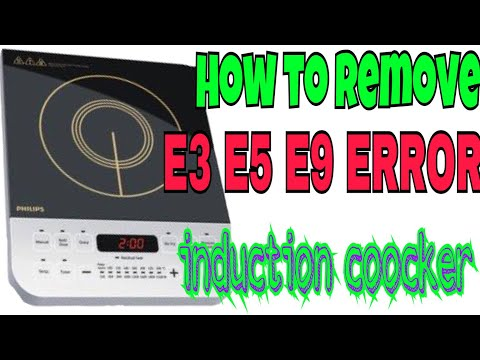 How To Fix E3 E5 E9 Error In Induction Cooker