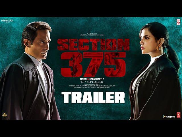 Section 375 Official Trailer | Akshaye Khanna, Richa Chadha,Ajay Bahl | Releasing 13 September 2019