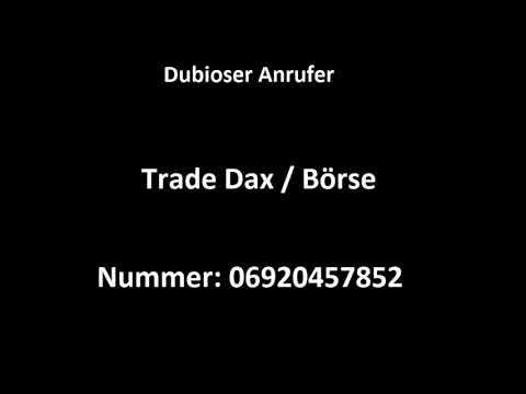 Dubioser Anrufer - Callcenter Schwachsinn - Trade Dax / Börse - Werbeanrufe - Cold Call