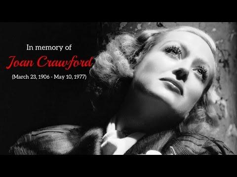 Joan Crawford - Tribute (Death Anniversary)