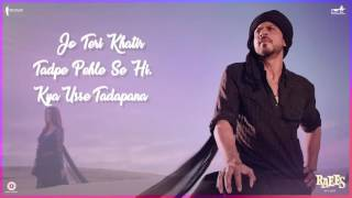O Zalima Song From Raees