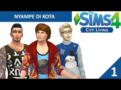 Nyampe Di Kota! | The Sims 4: City Living - Indonesia | Part 1