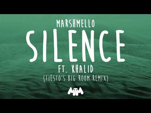Marshmello ft Khalid  Silence Tiësto's Big Room Remix